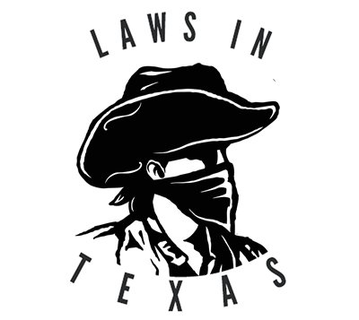 Laws In Texas